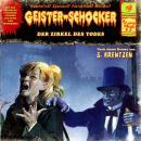 Geister-Schocker, Folge 47: Der Zirkel des Todes Audiobook