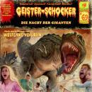 Geister-Schocker, Folge 69: Die Nacht der Giganten Audiobook
