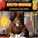 Geister-Schocker, Folge 82: Kathedrale des Todes Audiobook