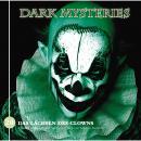 Dark Mysteries, Folge 20: Das Lächeln des Clowns Audiobook