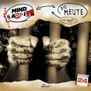 MindNapping, Folge 24: Die Meute Audiobook