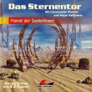 Das Sternentor - Mit Commander Perkins und Major Hoffmann, Folge 2: Planet der Seelenlosen Audiobook