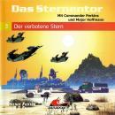 Das Sternentor - Mit Commander Perkins und Major Hoffmann, Folge 3: Der verbotene Stern Audiobook