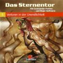 Das Sternentor - Mit Commander Perkins und Major Hoffmann, Folge 5: Verloren in der Unendlichkeit Audiobook