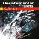Das Sternentor - Mit Commander Perkins und Major Hoffmann, Folge 7: Der dritte Mond Audiobook