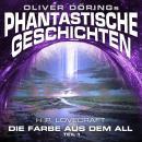 Phantastische Geschichten, Teil 1: Die Farbe aus dem All Audiobook