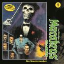 Macabros - Classics, Folge 1: Der Monstermacher Audiobook