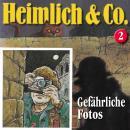 Heimlich & Co., Folge 2: Gefährliche Fotos Audiobook