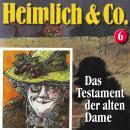Heimlich & Co., Folge 6: Das Testament der alten Dame Audiobook