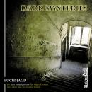 Dark Mysteries, Folge 1: Fuchsjagd Audiobook