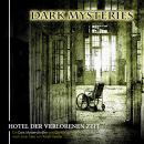 Dark Mysteries, Folge 3: Hotel der verlorenen Zeit Audiobook