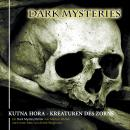 Dark Mysteries, Folge 6: Kutna Hora - Kreaturen des Zorns Audiobook