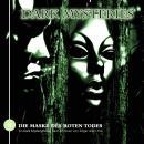 Dark Mysteries, Folge 8: Die Maske des roten Todes Audiobook