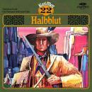Karl May, Grüne Serie, Folge 22: Halbblut Audiobook