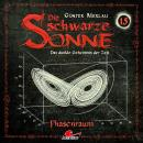 Die schwarze Sonne, Folge 15: Phasenraum Audiobook