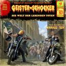 Geister-Schocker, Folge 89: Die Welt der lebenden Toten Audiobook