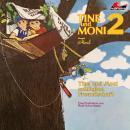 Tine und Moni, Folge 2: Tine und Moni schließen Freundschaft Audiobook