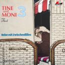 Tine und Moni, Folge 3: Reise mit Zwischenfällen Audiobook