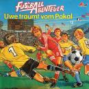 Fußball Abenteuer, Folge 1: Uwe träumt vom Pokal Audiobook