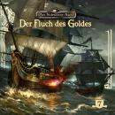 Das schwarze Auge, Folge 7: Der Fluch des Goldes Audiobook