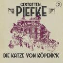 Gestatten, Piefke, Folge 2: Die Katze von Köpenick Audiobook