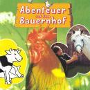 Abenteuer auf dem Bauernhof Audiobook