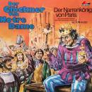 Der Glöckner von Notre Dame, Folge 1: Der Narrenkönig von Paris Audiobook