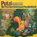 Putzi - Das abenteuerlustige Eichhörnchen, Folge 4: Wie Putzi dem Osterhasen Pinselpfote half Audiobook