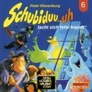 Schubiduu...uh, Folge 6: Schubiduu...uh - lacht sich total kaputt Audiobook