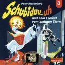 Schubiduu...uh, Folge 8: Schubiduu...uh - und sein Freund vom anderen Stern Audiobook