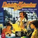Detektiv Kolumbus & Sohn, Folge 2: Marken, Blüten und zwei schräge Vögel Audiobook