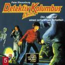 Detektiv Kolumbus & Sohn, Folge 5: Die Jagd auf einen schwarzen Schatten Audiobook