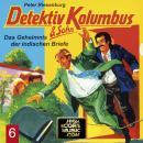 Detektiv Kolumbus & Sohn, Folge 6: Das Geheimnis der indischen Briefe Audiobook