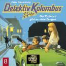 Detektiv Kolumbus & Sohn, Folge 8: Bei Rufmord gibt es viele Zeugen Audiobook