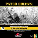 Pater Brown, Folge 62: Grube, Dame, As und Tod Audiobook
