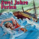 Jules Verne, Zwei Jahre Ferien Audiobook