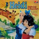 Heidi, Folge 4: Erlebnisse in Frankfurt Audiobook