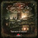 Edgar Allan Poe & Auguste Dupin, Aus den Archiven, Folge 2: Der Mann in Orange Audiobook