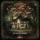 Edgar Allan Poe & Auguste Dupin, Aus den Archiven, Folge 12: Die Klinik-Morde Audiobook