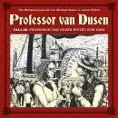 Professor van Dusen, Die neuen Fälle, Fall 22: Professor van Dusen bittet zum Tanz Audiobook