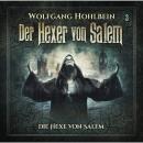 Der Hexer von Salem, Folge 3: Die Hexe von Salem Audiobook