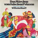 Wilhelm Hauff, Das Märchen vom falschen Prinzen Audiobook