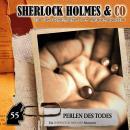 Sherlock Holmes & Co, Folge 55: Perlen des Todes Audiobook