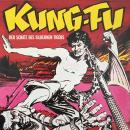 Kung Fu, Folge 2: Der Schatz des silbernen Tigers Audiobook