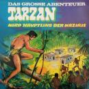 Tarzan - Das große Abenteuer, Folge 3: Tarzan wird Häuptling der Waziris Audiobook