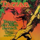 Tarzan, Folge 1: Tarzan, der Affenmensch Audiobook
