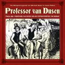 Professor van Dusen, Die neuen Fälle, Fall 23: Professor van Dusen und die Witwentröster von Bombay Audiobook