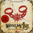 Wayne McLair, Folge 3: Der Revolvermann, Teil 2 Audiobook