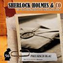 Sherlock Holmes & Co, Folge 56: Preußisch Blau Audiobook