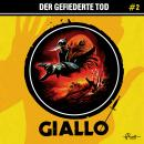 Giallo, Folge 2: Der gefiederte Tod Audiobook